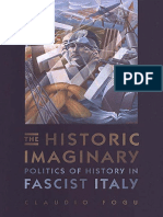 (Toronto Italian Studies) Claudio Fogu-The Historic Imaginary_ Politics of History in Fascist Italy-University of Toronto Press (2003)