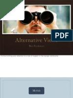 Alternative Views