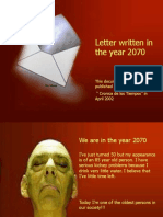 304043374-Letter-Written-in-the-Year-2070.ppt