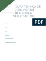 Procedura Tehnica de Lucru Pentru Betonarea Structurilor