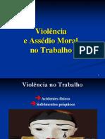 1.Violencia e Assedio Moral No Trabalho