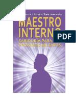 Foredelk Ulises Santamaría - Maestro Interno. Sabiduría Para Los Próximos Milenios.pdf