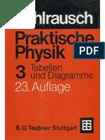 F. Kohlrausch Praktische Physik Vol. 3 Tabellen, Diagramme 1896