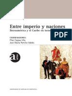 Cagiao Pilar y Jose Maria Portillo coords. Entre imperio y naciones. Iberoamerica y el Caribe en torno a 1810..pdf