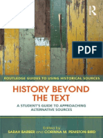(Routledge Guides to Using Historical Sources) Sarah Barber, Corinna M. Peniston-Bird (Eds)-History Beyond the Text _ a Student's Guide to Approaching Alternative Sources-Routledge (Taylor&Francis) (2