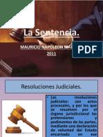 2011.- La Sentencia.- Unica
