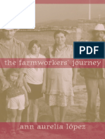 Ann Aurelia Lopez-The Farmworkers' Journey-University of California Press (2007)