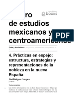 Prácticas en Espejo, Estructura, Estrategias y Representaciones de La Nobleza en La Nueva España