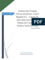 Análisis Del Trazado Férreo Existente, Tramo Bogotá D.C. – Zipaquirá, Para Adecuación Como Medio de Transporte Público Intermunicipal