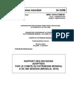 UNESCO informe 3)) Acuerdo del Comité del Patrimonio Mundial sobre el tunel del AVE, la Sagrada Familia y Casa Milá decidido en su congreso anual, Brasilia- Whc10 34com 20f1 --Texto entero  Francés