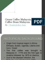 Coffee Bean Malaysia, Green Coffee Malaysia