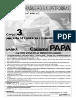Prova 2007 - Analista de Comercialização e Logística Júnior - Comercio e Suprimento