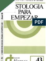 Bustos Saiz José Ramón Cristología para empezar