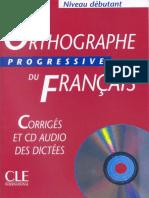 Orthographe progressive du français (débutant) corrigés.pdf