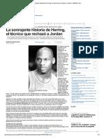 La Sonrojante Historia de Herring, El Técnico Que Rechazó a Jordan - MARCA.com