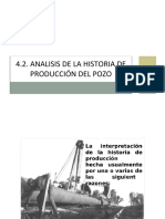 4.2. Analisis de La Historia de Produccion Del Pozo
