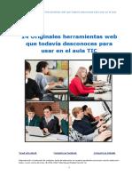 14-originales-herramientas-web-que-todava-desconoces-para-usar-en-el-aula-tic-120908012040-phpapp02.pdf