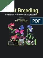 Plant Breeding Mendelian to Molecular Approaches
