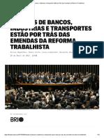 Lobistas de Bancos, Indústrias e Transportes Estão Por Trás Das Emendas Da Reforma Trabalhista