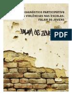 ABRAMOVAY Diagnóstico Participativo Das Violências Nas Escolas COMPLETO Rev01