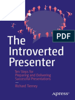 The Introverted Presenter - Ten Steps for Preparing and Delivering Successful Presentations
