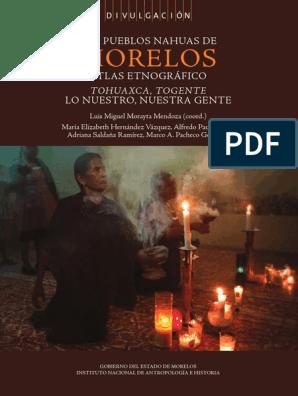 Los Pueblos Nahuas De Morelos Pdf Agricultura Antropología