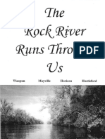 The Rock River Runs Though Us