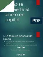 Como Se Convierte El Dinero en Capital
