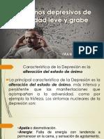 Trastornos Depresivos de Ansiedad Leve y Grabe