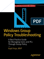 Apress - Windows Group Policy Troubleshooting - A Best Practice Guide for Managing Users and PCs Through Group Policy