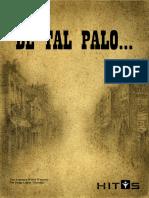 Hitos - De Tal Palo...