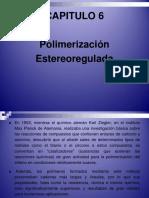 Cap. 6 - Polimerización Estereoregulada - 2017