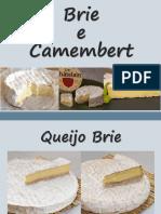 8-Queijos Brie e Camembert