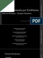 Gestão Informada por Evidências - Sala de Situação Da Atenção Primária de Florianópolis
