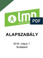lmp_alapszabaly_2016.05.07_hitelesitett_nyomtatobarat_verzio.pdf