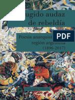 Un Rugido Audaz de Rebeldía. Poesía anarquista de la región argentina (1896-2017)