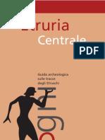 archeologia.Etruschi civiltà tracce.Rosati.Regione Umbria.2008.Italia.Perugia.viaggi.turismo.geografia.guida turistica
