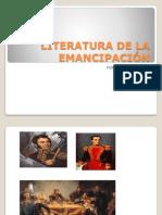 105635764-LITERATURA-DE-LA-EMANCIPACION.ppt