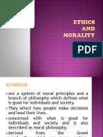 Ethics Ethics and Morality
