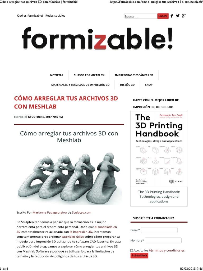 Cómo Arreglar Tus Archivos 3D Con Meshlab _ Formizable!