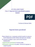 Curs 4 Suportul Dento Parodontal Si Puntea Dentara
