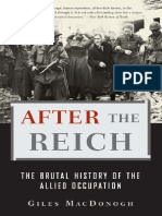 After The Reich (The Brutal History of the Allied Occupation) By Giles Mac Donogh