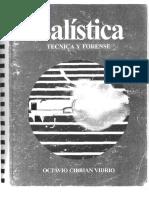 242058347-BALISTICA-TECNICA-Y-FORENSE-OCTAVIO-CIBRIAN-VIDRIO-pdf.pdf