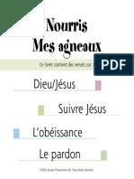 Nourris Mes agneaux - Dieu, Jésus, Suivre Jésus, L'obéissance et Le pardon.pdf