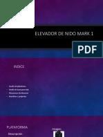 Elevador de Nido Mark 1