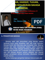 Pengertian, Hakikat, Tujuan, Fungsi Dan Kedudukan Bahasa Indonesia