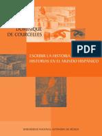 Courcelles, Dominique de, escribir la historia, escribir historias en el mundo hispánico