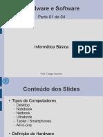Hardware e Software - Parte 01 de 04 - Tipos de Computadores, Hardware e Software