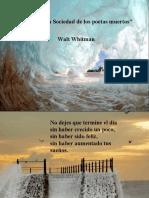 La Sociedad de Los Poetas Muertos (Walt Whitman)
