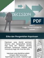 Pengambilan Keputusan Yang Etis (Kelompok 2)